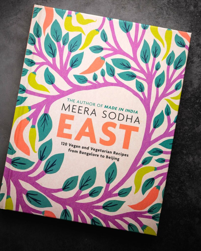 The cookbook, East, by Meera Sodha