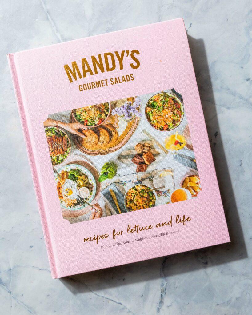 Mandy's gourmet salads cookbook
